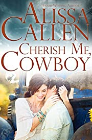 Cherish Me, Cowboy (Montana Born Rodeo Book 2)