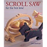 Scroll Saw for the first time® by Dirk Boelman ( 2007 ) Paperback