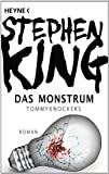 Das Monstrum – Tommyknockers: Roman GÜNSTIG