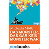 "Das Monster, das gar kein Monster war: Anne Hertz & Friends 7 (Knaur eBook)von ""Michaela M�ller"""