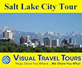 img - for SALT LAKE CITY TOUR - A Self-guided Pictorial Walking / Public Transportation Tour (visualtraveltours) book / textbook / text book