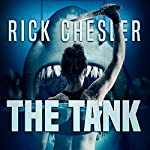 The Tank | Rick Chesler