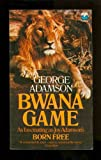 Bwana Game (000612870X) by Adamson, George