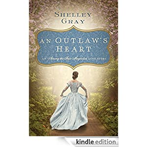 An OutlawÆs Heart: A Southern Love Story