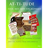 Attitude - Your Best hope for Happiness (A look at the men who founded the Positive Attitude Movement and Why? Book 1) ~ martin gover