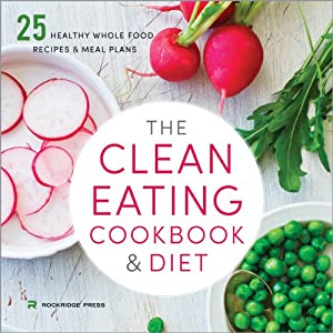 The Clean Eating Cookbook and Diet Audiobook