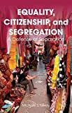 img - for Equality, Citizenship, and Segregation: A Defense of Separation by Merry Michael S. (2013-07-25) Hardcover book / textbook / text book