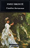 Cumbres Borrascosas / Wuthering Heights (Clasicos Universales/ Universal Classics) (Spanish Edition)