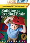 Building the Reading Brain, PreK-3: P...