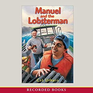 Manuel and the Lobsterman | [Cat Urbain]