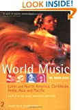 World Music: The Rough Guide, Vol. 2- Latin and North America, Caribbean, India, Asia & Pacific (Rough Guide Music Guides)