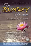 img - for The Journey Home: Awakening in the Dream book / textbook / text book