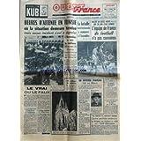OUEST FRANCE du 13/02/1958 - heures d'attente en tunisie ou la situation demeure tendue mais aucun incident n'est...