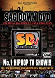 THE BEST OF SAG DOWN TV,LIVES & VIDEO CLIPS
