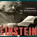 Letters to Solovine: 1906–1955 (       UNABRIDGED) by Albert Einstein Narrated by Henry Leyva