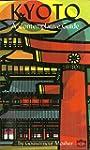 Kyoto: A Contemplative Guide