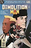 Demolition Man #1 (The Official Comics Adaptation of the Warner Bros Action Film) November 1993