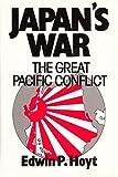 Japan's War (0091681308) by EDWIN P. HOYT