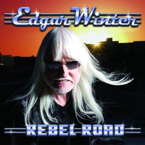 EDGAR WINTER - Rebel Road - Zortam Music