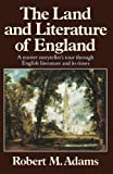 The Land And Literature Of England: A Historical Account (0393303438) by Adams M Robert