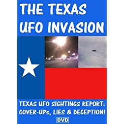 THE TEXAS UFO INVASION: Cover-Ups, Lies and Deception! DVD SET