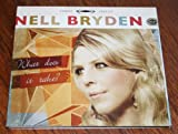 Nell bryden what does it take