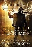 Geliebter Unsichtbarer (Hüter der Nacht - Buch 1) (German Edition)