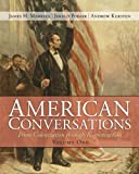 American Conversations: From Colonization through Reconstruction, Volume 1