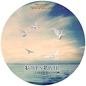 Love s River: Relaxing Music for Sleep, Calming Music, Soothing Music, Background Music, Dinner Music, Age Music, Spa Music, Yoga Music, Relaxing Piano Music, Meditation Music