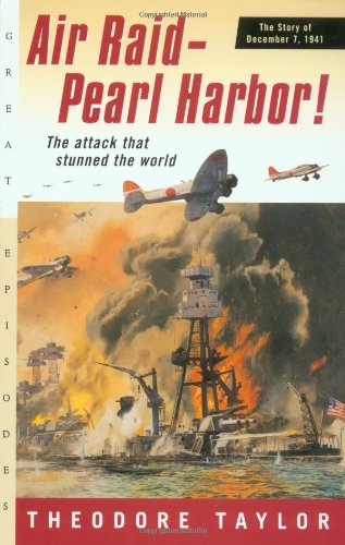 Air Raid--Pearl Harbor!: The Story of December 7, 1941 (Great Episodes), Buch