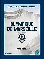 Le petit livre de l'Olympique de Marseille
