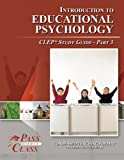 img - for Introduction to Educational Psychology CLEP Test Study Guide - Pass Your Class - Part 3 book / textbook / text book