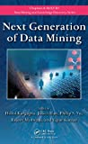 img - for Next Generation of Data Mining (Chapman & Hall/CRC Data Mining and Knowledge Discovery Series) book / textbook / text book