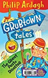 Pongwiffy and the Important Announcement / Grubtown Tales: The Great Pasta Disaster: A World Book Day Flip Book