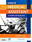 img - for Kinn's The Administrative Medical Assistant with ICD-10 Supplement: An Applied Learning Approach, 8e book / textbook / text book