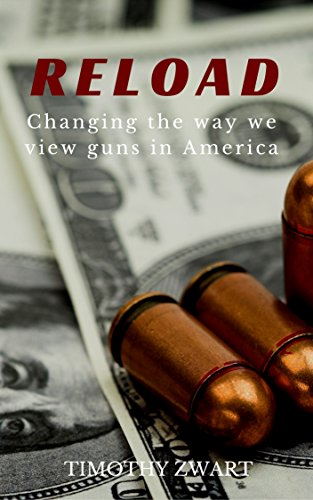 reload-changing-the-way-we-view-guns-in-america-english-edition