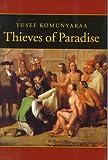 By Yusef Komunyakaa Thieves of Paradise [Hardcover]