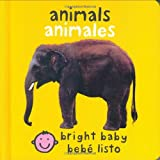 Bilingual Bright Baby Animals (Bright Baby / Bebe Listo) (Spanish Edition)