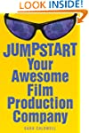 Jumpstart Your Awesome Film Productio...