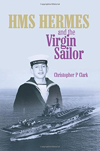 HMS HERMES and the Virgin Sailor