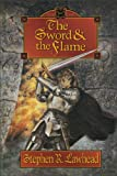 The Sword and the Flame (The Dragon King Trilogy, Book 3) (0310205042) by Lawhead, Stephen R.