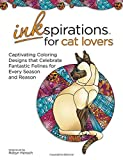 img - for Inkspirations for Cat Lovers: Captivating Coloring Designs Celebrating Fantastic Felines for Every Season and Reason book / textbook / text book