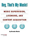 Hey, That's My Music!: Music Pro Guides