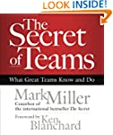The Secret of Teams: What Great Teams...