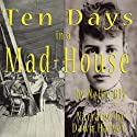 Ten Days in a Mad-House Audiobook by Nellie Bly Narrated by Dawn Harvey