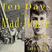 Ten Days in a Mad-House | [Nellie Bly]