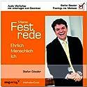 Meine Festrede - Menschlich - Ehrlich - Ich: Audio-Workshop mit Unterlagen zum Download Hörbuch von Stefan Gössler Gesprochen von: Isabel García