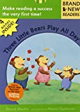 img - for Three Little Bears Play All Day: Brand New Readers book / textbook / text book