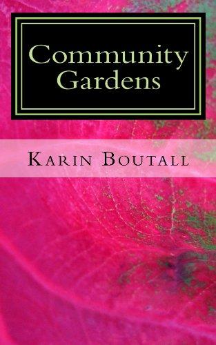 Free Kindle Book : Community Gardens (Community Garden Series Book 1)