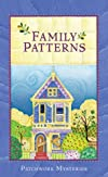 Family Patterns (Thorndike Press Large Print Christian Mystery)